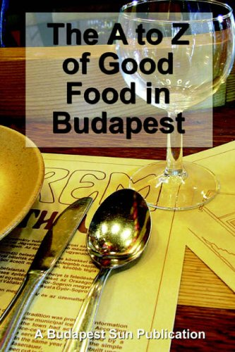 The A to Z of Good Food in Budapest