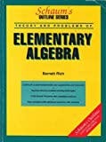 Theory and Problems of Elementary Algebra (Schaum's Outline Series) (0070522448) by Barnett Rich
