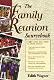 The Family Reunion Sourcebook