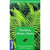 """Steinbachs Naturf�hrer Flechten, Moose, Farnevon """"Gunter Steinbach"""""""