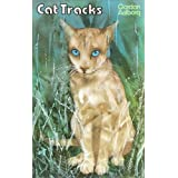 CAT TRACKS (An epic of Feline Survival) ~ GORDON AALBORG