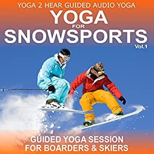 Yoga for Snow Sports, Vol.1 Rede