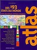 echange, troc Patrick Mérienne - Atlas des 193 Etats du monde : Statistiques et drapeaux