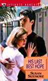 His Last Best Hope (0373079761) by Susan Sizemore