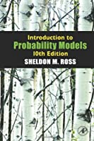 Introduction to Probability Models, 10th Edition Front Cover