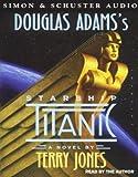 Starship Titanic Terry Jones