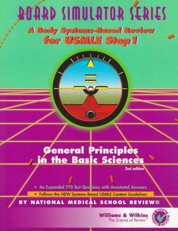 General Principles in the Basic Sciences (Board Simulator Series)