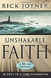 Unshakable Faith: A 50-Day Journey (0768431182) by Rick Joyner