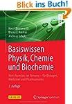 Basiswissen Physik, Chemie und Bioche...