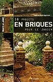 echange, troc Alan Bridgewater, Gill Bridgewater - 16 projets en briques au jardin