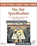 The Jini(TM) Specification (The Jini(TM) Technology Series) (0201616343) by Ken Arnold