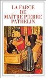 echange, troc Farce de Maître Pathelin, Jean Dufournet - La Farce de maître Pierre Pathelin