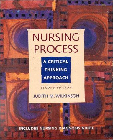 Nursing Process: A Critical Thinking Approach