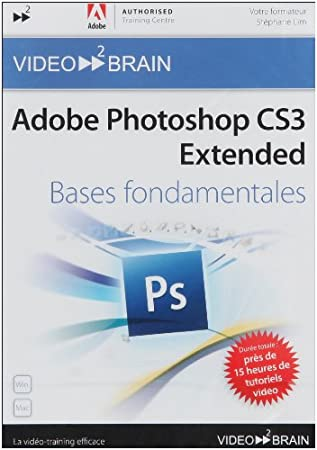 Adobe Photoshop CS3 : Bases fondamentales (Stéphane Lim)