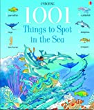Katie Daynes 1001 Things to Spot in the Sea (1001 Things to Spot)