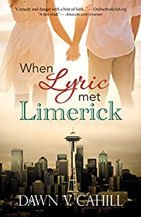 When Lyric Met Limerick by Dawn V. Cahill ebook deal