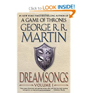 Dreamsongs: Volume I by George R.R. Martin