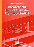 img - for Theoretische Grundlagen der Elektrotechnik 2 (German Edition) by Roland S????????e (2006-10-26) book / textbook / text book