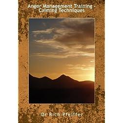 Anger Management Training - Calming Techniques