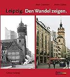 Leipzig, Den Wandel zeigen