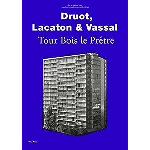 Druot, Lacaton & Vassal: Tour Bois Le Prêtre
