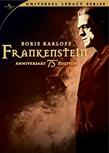 Frankenstein (75th Anniversary Edition) (Universal Legacy Series)