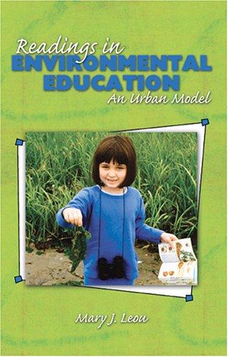 READINGS IN ENVIRONMENTAL EDUCATION: AN URBAN MODEL