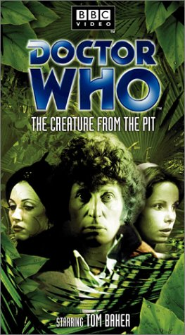 Doctor Who - The Creature from the Pit [VHS]