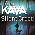 Silent Creed Audiobook by Alex Kava Narrated by Jeff Harding