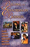 Building an Extraordinary Business