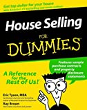 House Selling For Dummies (For Dummies (Lifestyles Paperback)) (0764550381) by Tyson, Eric
