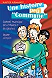 echange, troc Xavier Armange - Une histoire peu commune : Conseil municipal des enfants et des jeunes, Jeune citoyen