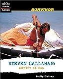 img - for Steven Callahan: Adrift at Sea (High Interest Books) book / textbook / text book