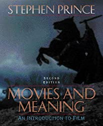 Movies and Meaning:an Introduction to Film