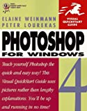 Photoshop 4 for Windows Visual QuickStart Guide (0201688425) by Weinmann, Elaine