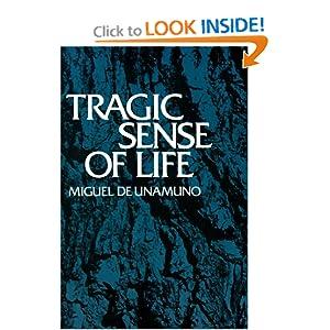 Tragic Sense Of Life Miguel De Unamuno