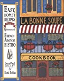 img - for LA Bonne Soupe Cookbook book / textbook / text book