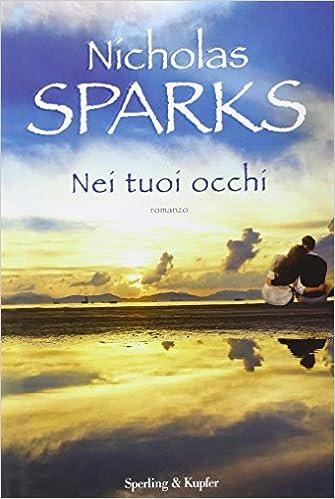 Nei tuoi occhi di Nicholas Sparks