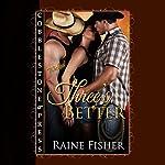 Three's Better: Three Lovers, Book 1 | Raine Fisher