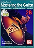 img - for Mel Bay Presents Mastering the Guitar: Book 2B book / textbook / text book