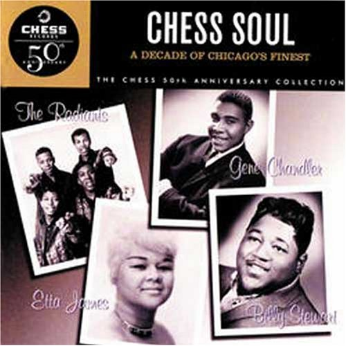 Various Artists - Chess Soul: A Decade of Chicago
