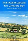 img - for Pub Walks Along the Cotswold Way book / textbook / text book