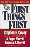 cover of First Things First: To Live, to Love, to Learn, to Leave a Legacy