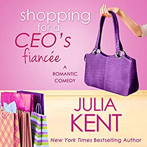 Shopping for a CEO's Fiancee Audiobook