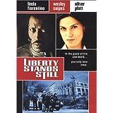 Liberty Stands Still ~ Tanya Allen