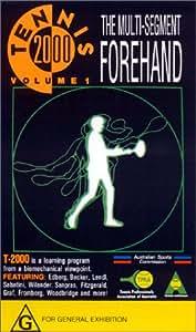 Tennis 2000 - The Multi-Segment Forehand [VHS]
