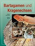 Bartagamen und Kragenechsen (Terrarien-Bibliothek) title=