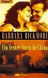 Ein ferner Stern in China. - Barbara Bickmore