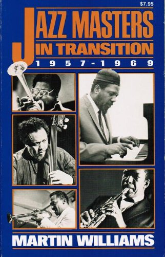 Jazz Masters in Transition, 1957-1969 (Macmillan Jazz Masters Series)