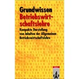 Grundwissen Betriebswirtschaft. (Lernmaterialien)von &#34;Bernd Weidtmann&#34;